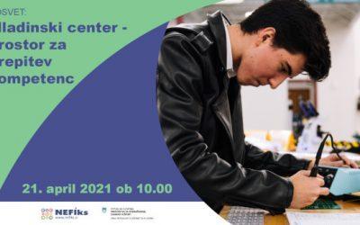 Vabljeni na posvet: Mladinski center – prostor za krepitev kompetenc